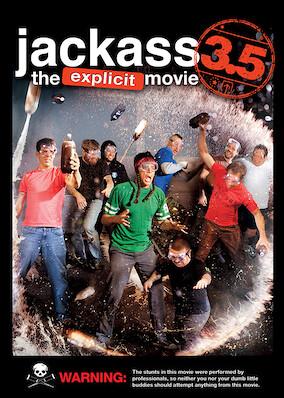 Jackass 3.5: The Explicit Movie